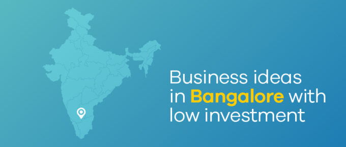 business ideas in Bangalore