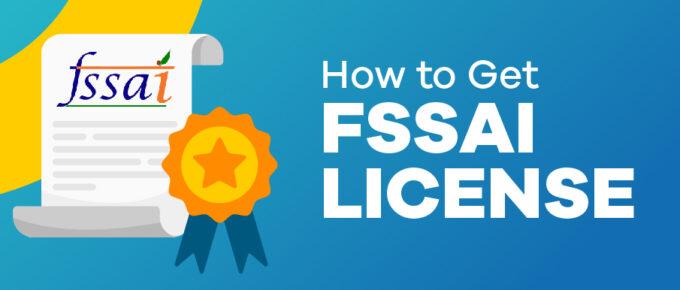 how to get FSSAI license