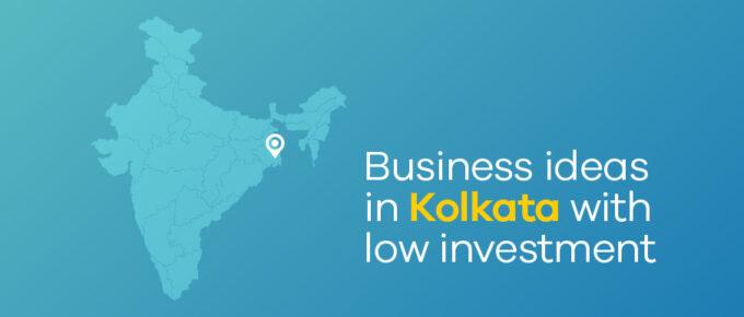 business ideas in Kolkata