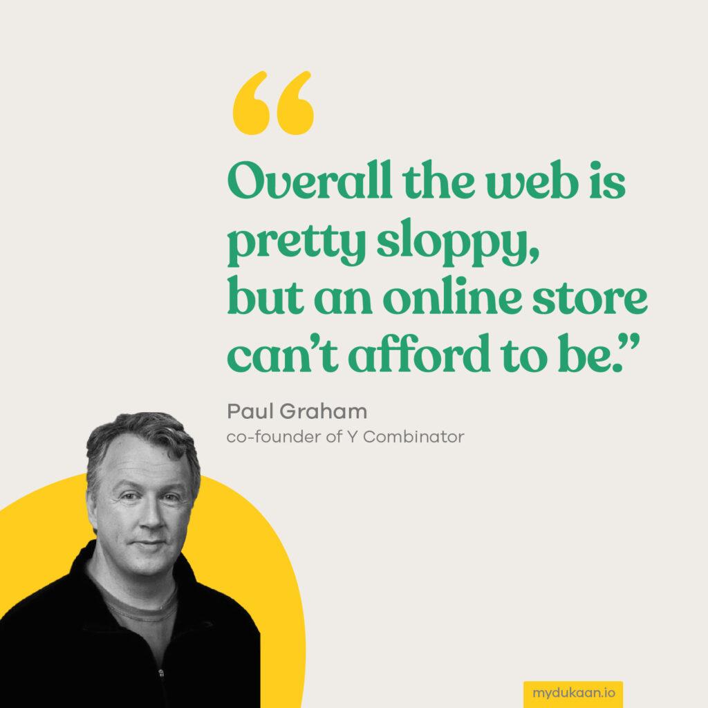 Paul Graham Quote - Shopify Alternative