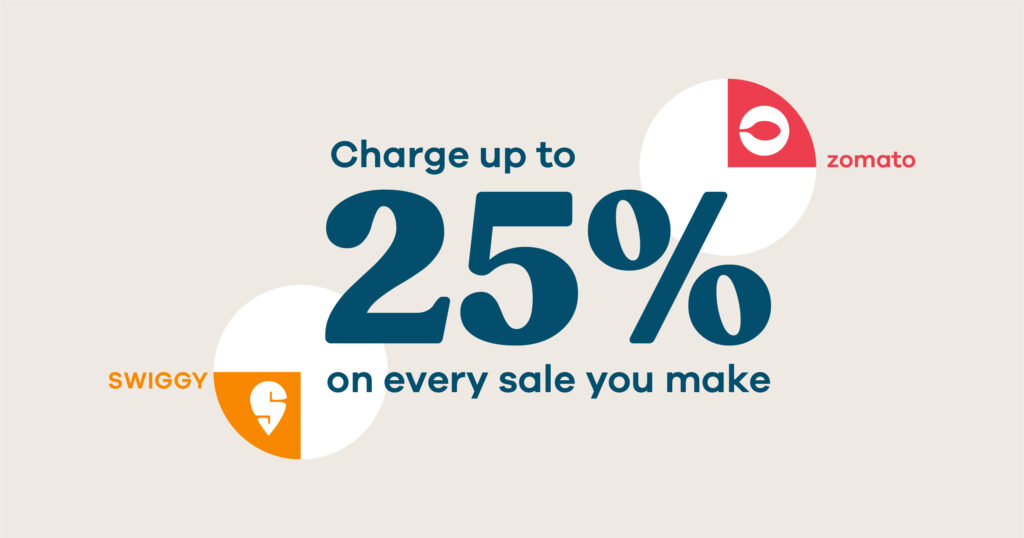 swiggy and zomato charge up to 25% on sale