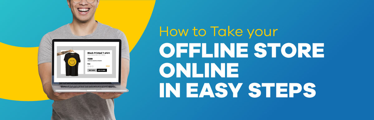 How to take your offline store online
