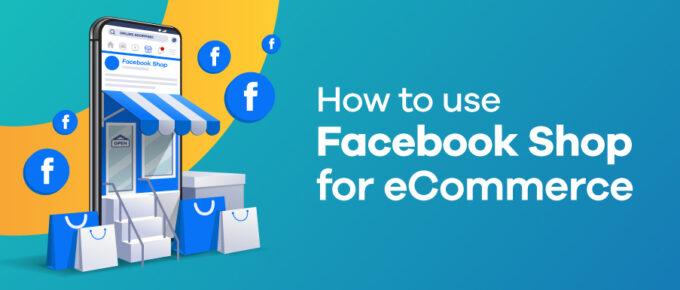facebook shop for eCommerce
