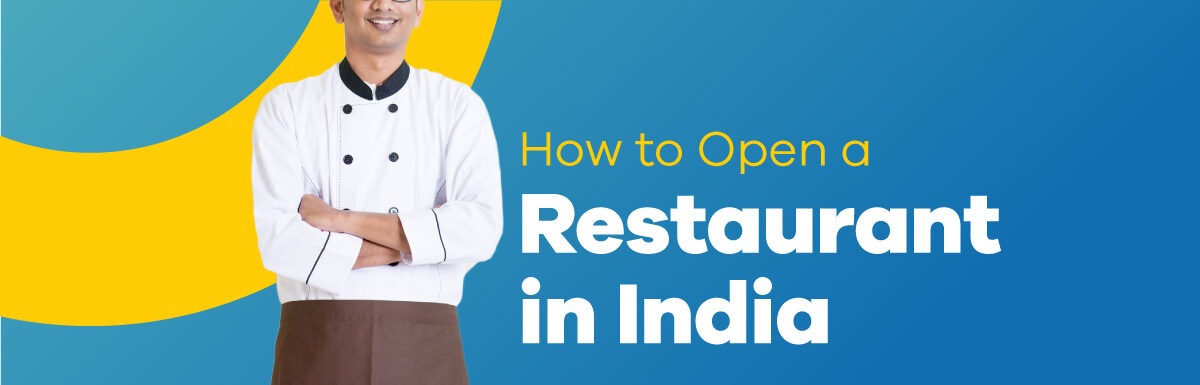 how to open a restaurant in India