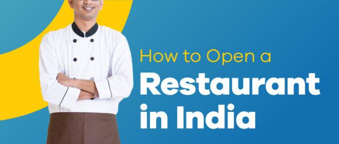 how to open restaurant in india